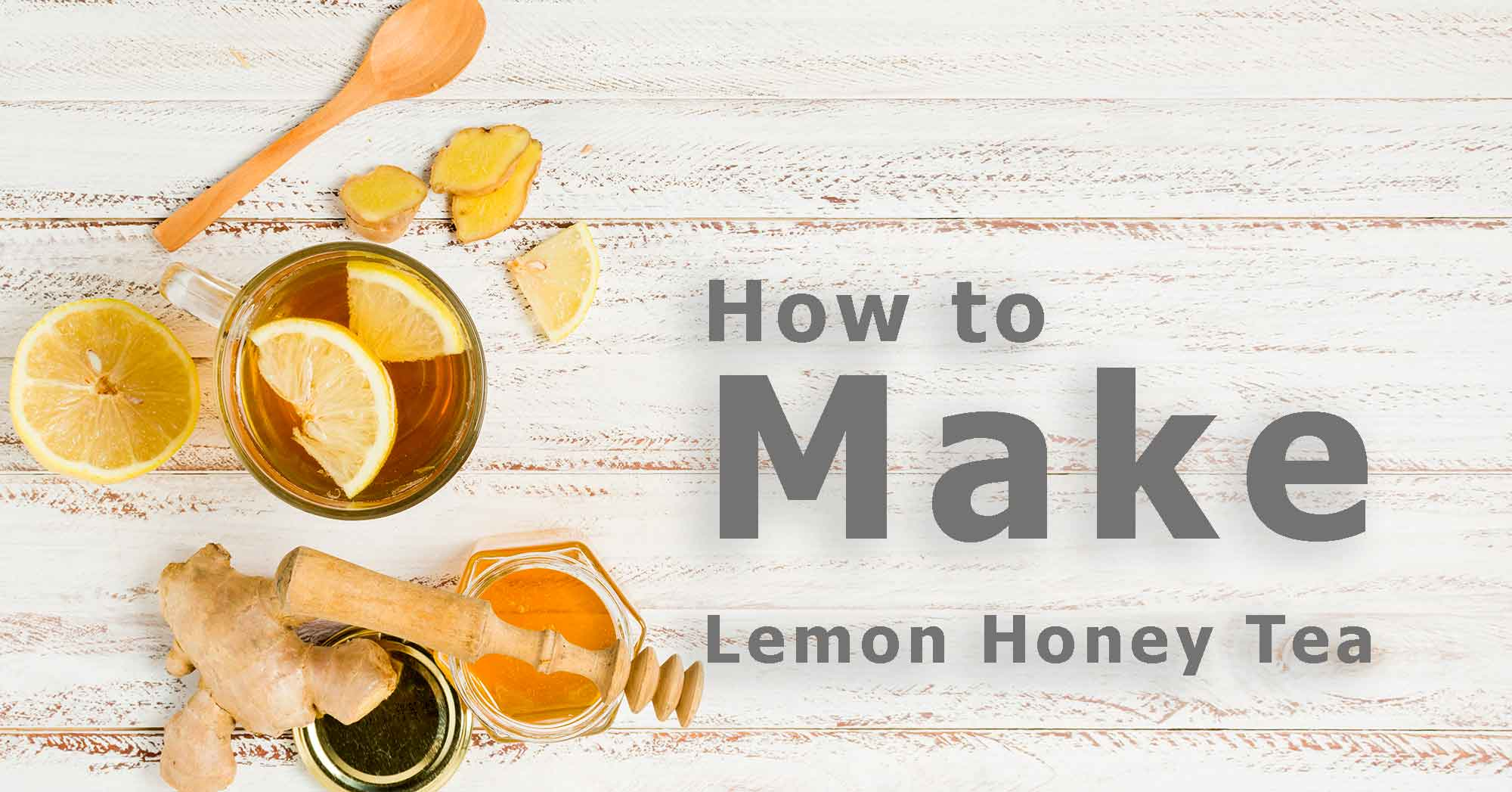 way to make lemon honey tea